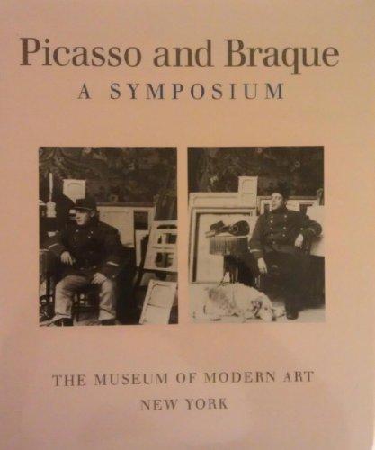 9780870706776: Picasso and Braque: A Symposium