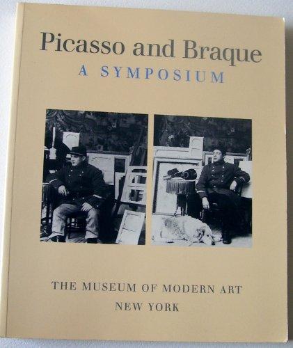 9780870706783: Picasso and Braque: A Symposium