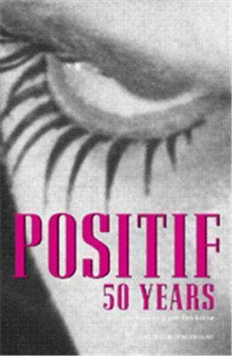 9780870706882: Positif 50 Years: Selected writings from the French Film Journal