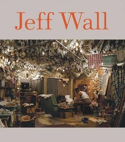 9780870707070: Jeff Wall