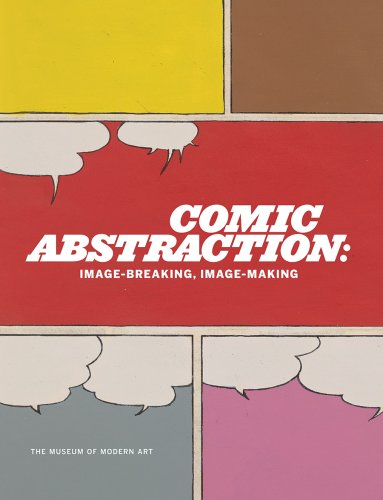 9780870707094: Comic Abstraction: Image-Breaking, Image-Making