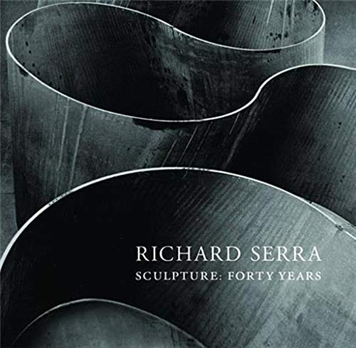 9780870707124: Richard Serra Sculpture: Forty Years