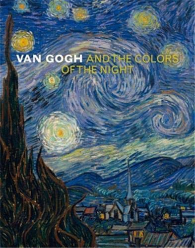 9780870707360: Van Gogh and the Colors of the Night