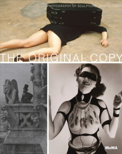 9780870707575: The Original Copy: Photography of Sculpture, 1839 to Today