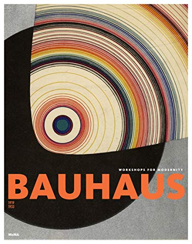 9780870707582: Bauhaus 1919-1933: Workshops for Modernity