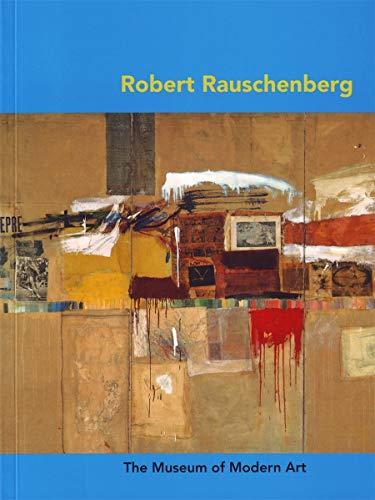 9780870707674: Robert Rauschenberg (MoMA Artist Series)