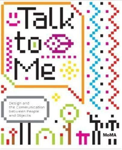 9780870707964: Talk to Me: Design and the Communication between People and Objects