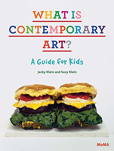 What Is Contemporary Art? A Guide for: Klein, Jacky; Klein,