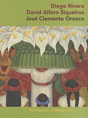 9780870708206: Diego Rivera, David Alfaro Siqueiros, José Clemente Orozco