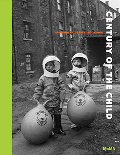 9780870708268: Century of the Child: Growing by Design 1900-2000