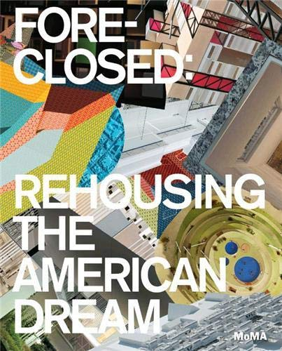 9780870708275: Foreclosed: Rehousing the American Dream