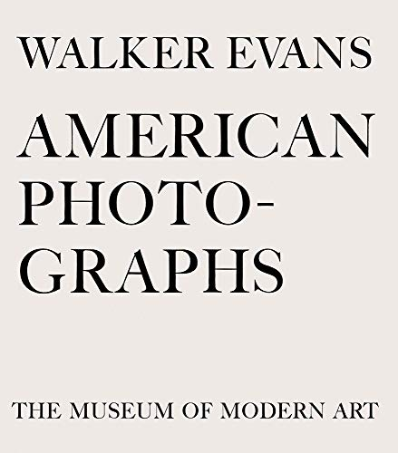 9780870708350: Walker Evans: American Photographs: Seventy-Fifth Anniversary Edition