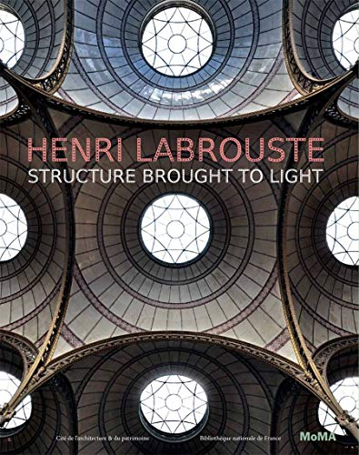 9780870708398: Henri Labrouste: Structure Brought to Light