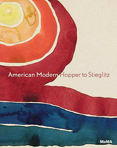 American Modern: Hopper to O'Keeffe: Adler, Esther; Curry,