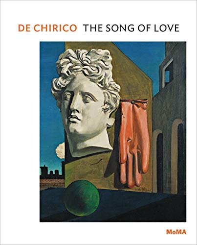 9780870708725: de Chirico: The Song of Love (MoMA One on One Series)
