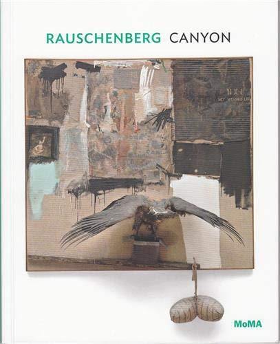 9780870708947: Rauschenberg: Canyon (MoMA One on One Series)