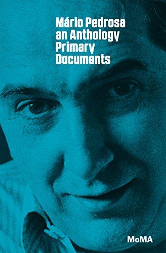 9780870709111: Mário Pedrosa: Primary Documents (MoMa Primary Documents)
