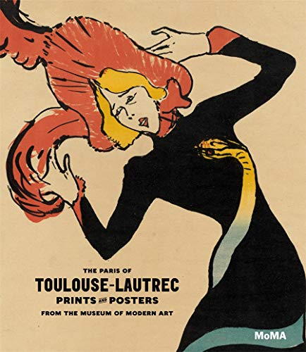 Paris of Toulouse-Lautrec (the) - Prints and Posters from the Museum of Modern Art
