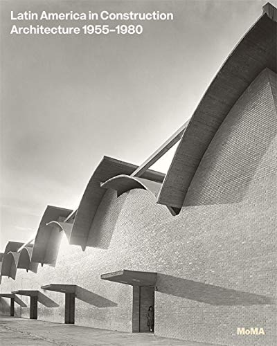 9780870709630: Latin America in Construction: Architecture 1955-1980