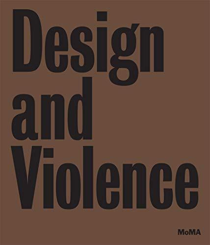 9780870709685: Design and Violence