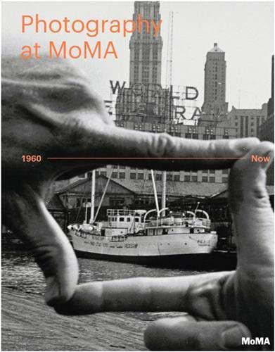 9780870709692: Photography at MOMA: 1960 - Now