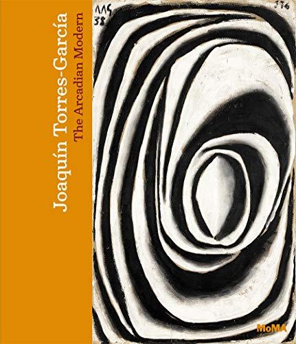 9780870709753: Joaqu�n Torres-garc�a: The Arcadian Modern