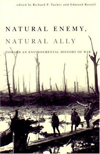 9780870710476: Natural Enemy, Natural Ally: Toward An Environmental History of War