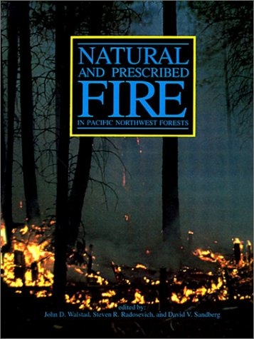 9780870710865: Natural and Prescribed Fire in Pacific Northwest Forests