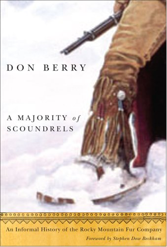 9780870710896: Majority of Scoundrels, A: An Informal History of the Rocky Mountain Fur Company