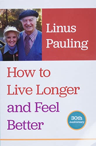9780870710964: How to Live Longer And Feel Better
