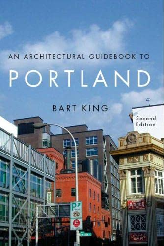9780870711916: An Architectural Guidebook to Portland