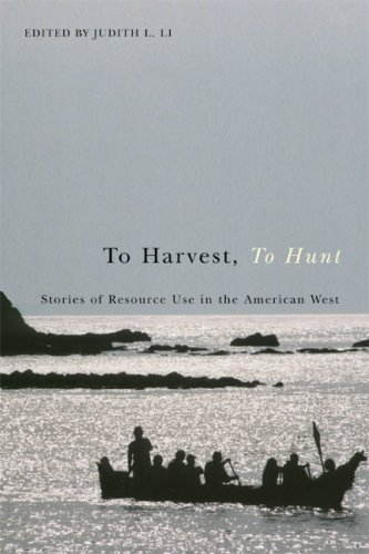 9780870711923: To Harvest, To Hunt: Stories of Resource Use in the American West