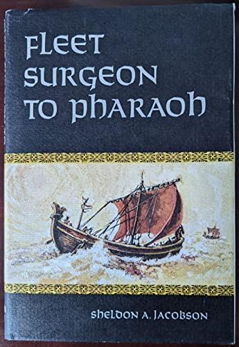 9780870713163: Fleet Surgeon to Pharaoh