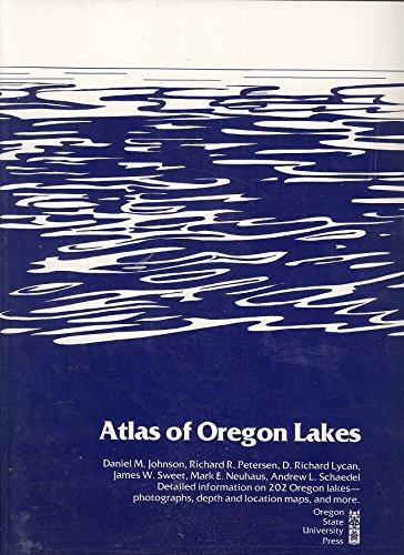 Atlas of Oregon Lakes: Daniel M. Johnson,