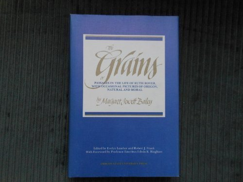 9780870713460: The GRAINS, PASSAGES IN THE LIFE hc