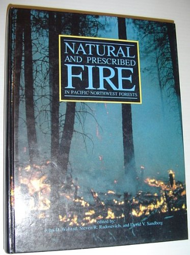 9780870713590: Natural and Prescribed Fire in Pacific Northwest Forests