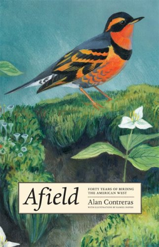 9780870714207: Afield: Forty Years of Birding the American West