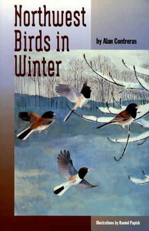 Northwest Birds in Winter: Contreras, Alan