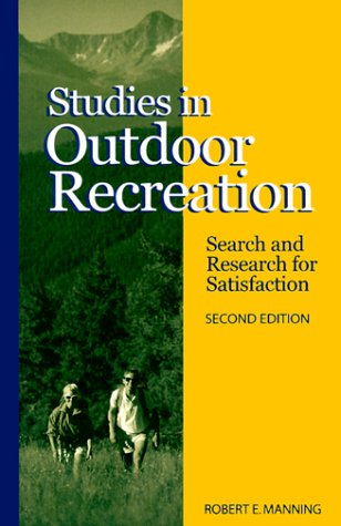 9780870714634: Studies in Outdoor Recreation: Search and Research for Satisfaction