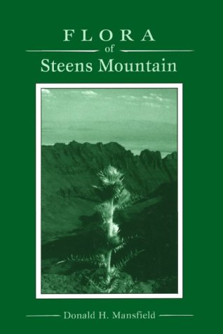 9780870714719: Flora of Steens Mountain