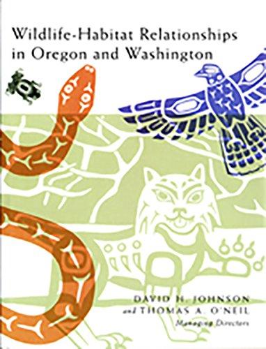 WILDLIFE-HABITAT RELATIONSHIPS IN OREGON AND WASHINGTON: Johnson, David H. and Thomas A. O'Neil