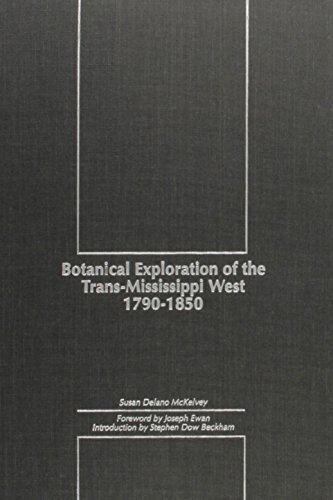 Botanical Exploration of the Trans-Mississippi West (Northwest Reprints): McKelvey , Susan Delano