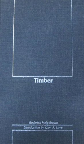 Timber (Northwest Reprints) (0870715143) by Roderick Haig-Brown