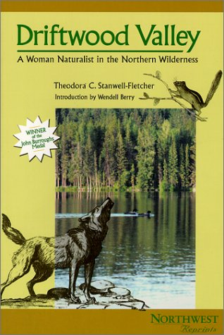 9780870715242: Driftwood Valley: A Woman Naturalist in the Northern Wilderness (Northwest Reprints (Paperback))