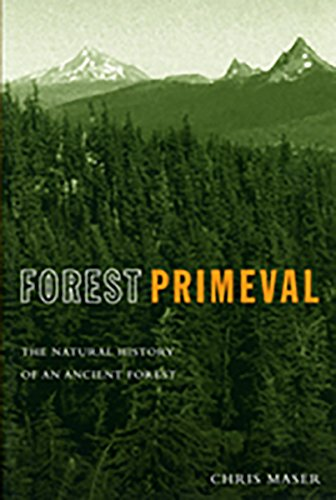 9780870715297: Forest Primeval: The Natural History of an Ancient Forest