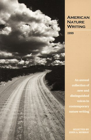 AMERICAN NATURE WRITING 1999