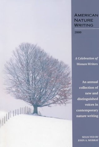 AMERICAN NATURE WRITING 2000; A CELEBRATION OF WOMEN WRITERS