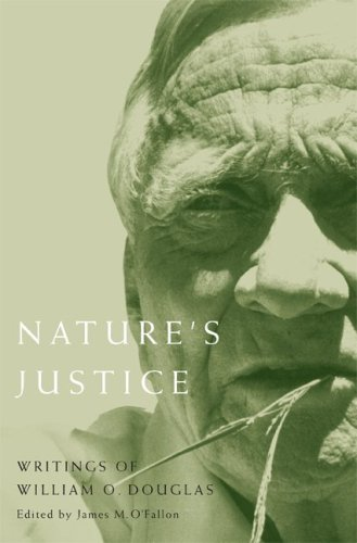 9780870715693: Nature's Justice: Writings of William O. Douglas (Northwest Readers)