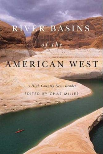 9780870715747: River Basins of the American West: A High Country News Reader