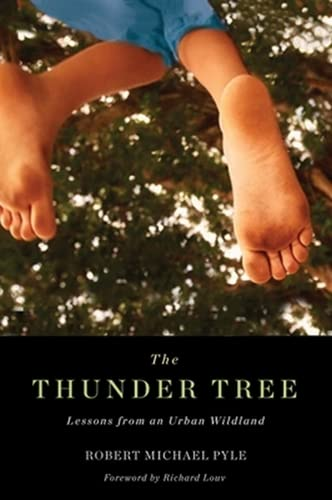 9780870716027: Thunder Tree: Lessons from an Urban Wildland